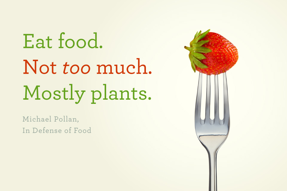 Eat Food Mostly Plants Not Too Much Poster