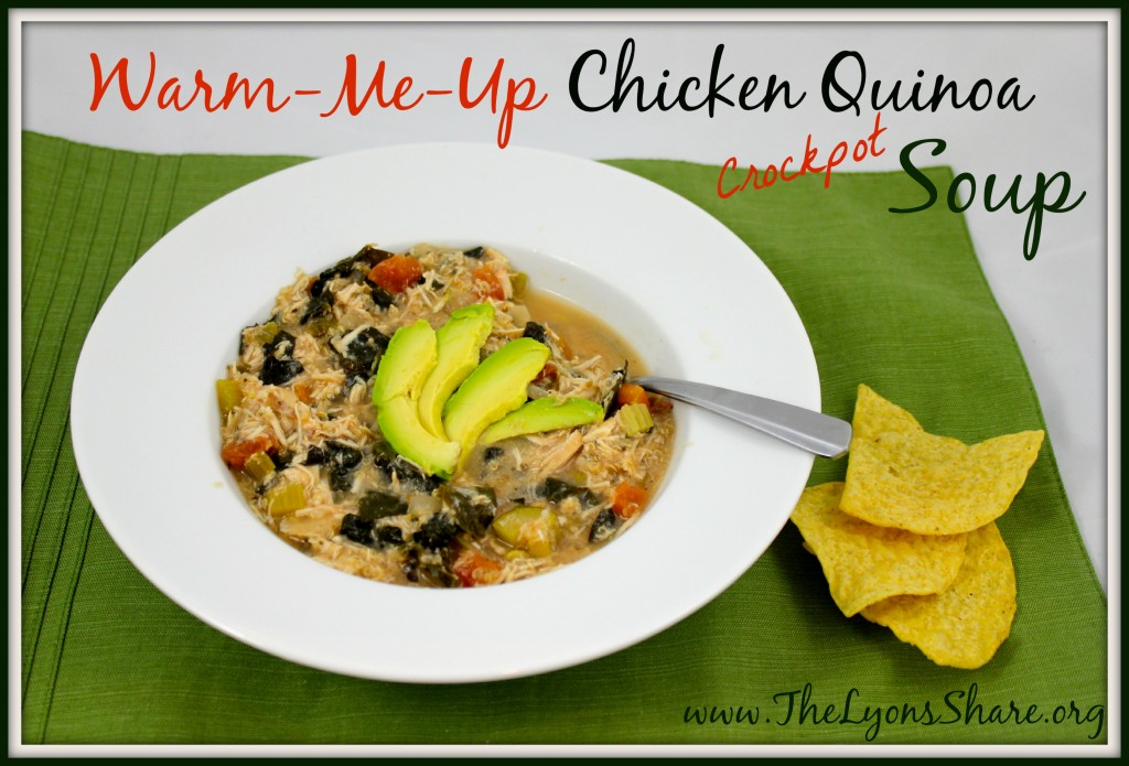 Warm Me Up Chicken Quinoa Crockpot Soup