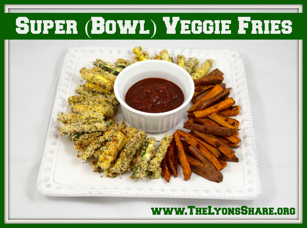 super bowl veggie fries the lyons share 2