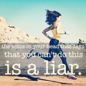the voice in your head that says you can't is a liar