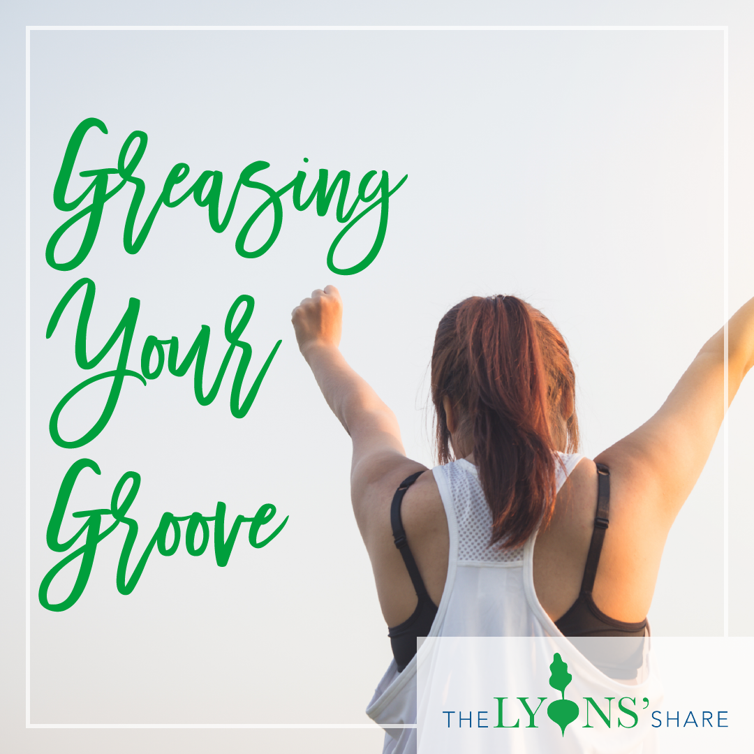 greasing your groove