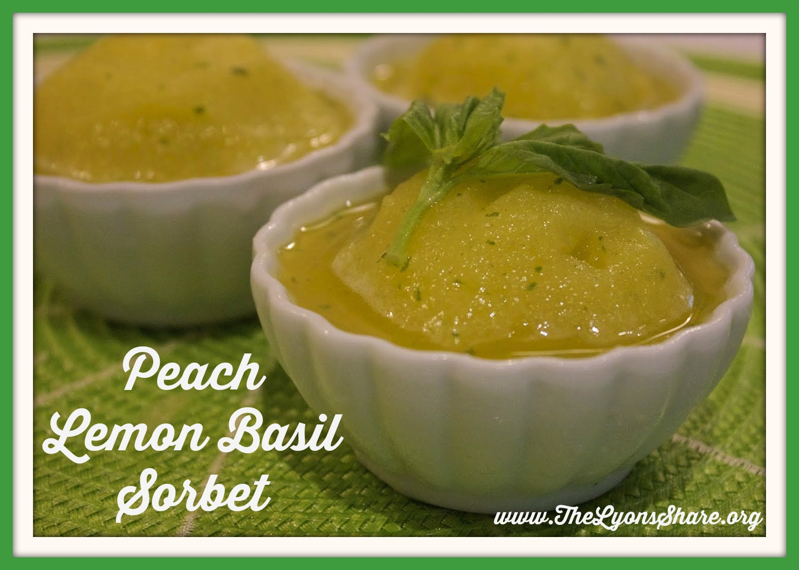 Peach Lemon Basil Sorbet from The Lyons' Share2