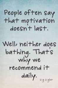 motivation repeated daily