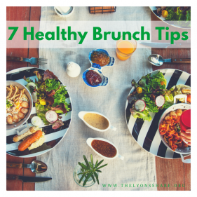 7 Tips to Master a Healthy Brunch