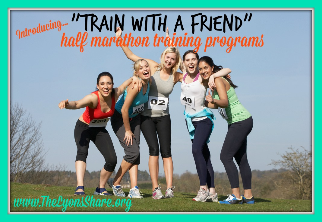 the lyons share train with a friend half marathon program