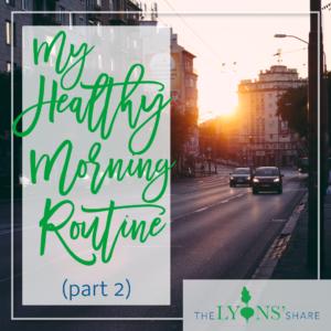 Megan Lyons' Healthy Morning Routine