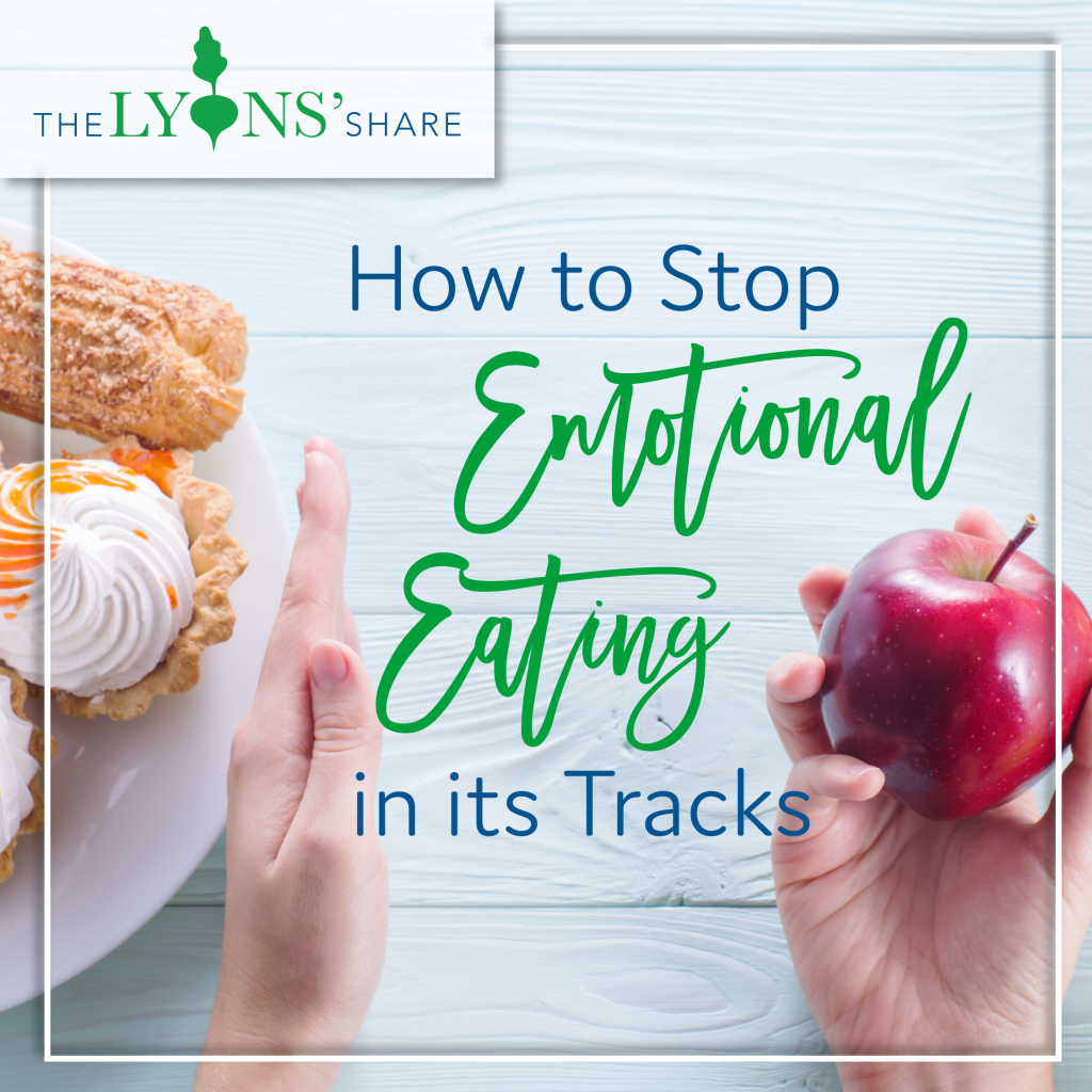 Are You An Emotional Eater We Share Practical Tips To: How To Stop Emotional Eating In Its Tracks (My 7 Top Tips